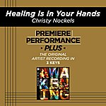 Christy Nockels Premiere Performance Plus: Healing Is In Your Hands