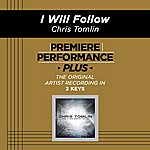 Chris Tomlin Premiere Performance Plus: I Will Follow