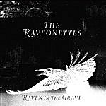 The Raveonettes Raven In The Grave (Deluxe)