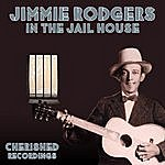 Jimmie Rodgers In The Jail House