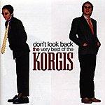 The Korgis Don't Look Back: The Very Best Of The Korgis