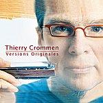 Thierry Crommen Versions Originales