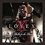 Lovex Bullet For The Pain
