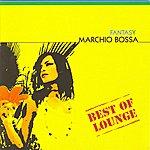Marchio Bossa Best Of Lounge - Fantasy