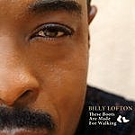 Billy Lofton These Boots Are Made For Walking (Single)