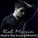 Rob Marin Share My Love
