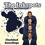 The Ink Spots Getting Sentimental