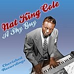 Nat King Cole A Shy Guy
