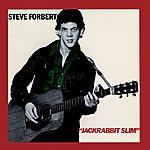 Steve Forbert Jack Rabbit Slim