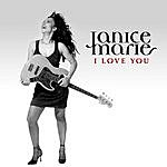 Janice Marie I Love You (Single)