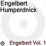 Engelbert Humperdinck Engelbert Volume 1