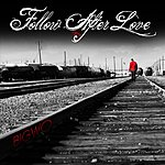 Big Wo Follow After Love