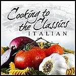 London Symphony Orchestra Cooking To The Classics: Italian