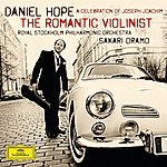 Daniel Hope The Romantic Violinist - A Celebration Of Joseph Joachim