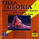 Francesco Cilea Gloria : Opera Completa