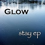 Glow Stay - Ep