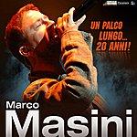 Marco Masini Un Palco Lungo... 20 Anni!