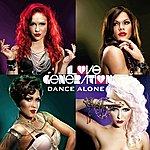 The Love Generation Dance Alone