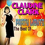 Claudine Clark Party Lights: The Best Of