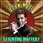 Adam Wade Essential Masters