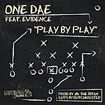 One Dae Play By Play (Feat. Evidence)