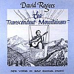 David Rogers The Transcendent Mountaineer