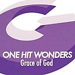One Hit Wonders Grace Of God