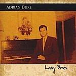 Adrian Duke Lazy Bones
