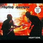 Rhythm Masters Heavy Soul