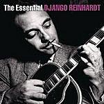Django Reinhardt & The Quintet Of The Hot Club Of France The Essential Django Reinhardt