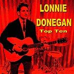 Lonnie Donegan Lonnie Donegan Top Ten