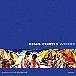 King Curtis Azure