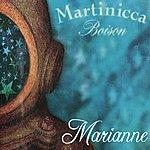 Martinicca Boison Marianne - Ep