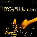 Sonny Rollins Plays For Bird - Ep
