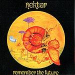 Nektar Remember The Future Deluxe Edition