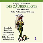 Sir Thomas Beecham Mozart: The Magic Flute (Die Zauberflöte), Vol. 2