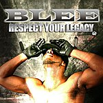 The B. Lee Band Respect Your Legacy - Single