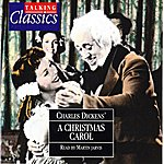 Charles Dickens Dickens: A Christmas Carol