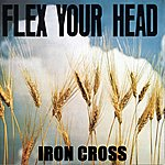 Iron Cross Flex Your Head