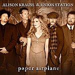Alison Krauss & Union Station Paper Airplane (Single)