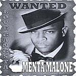 Menta Malone Love Gangster