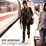 Eric Andersen The Cologne Concert