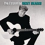 Ricky Skaggs The Essential Ricky Skaggs
