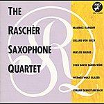 Rascher Saxophone Quartet Rascher Saxophone Quartet