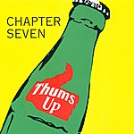 Chapter Seven Thums Up