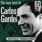 Carlos Gardel Carlos Gardel: The Very Best