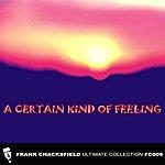 Frank Chacksfield A Certain Kind Of Feeling
