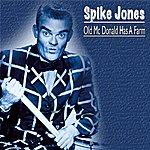 Spike Jones Old MC Donald Had A Farm