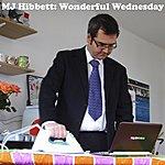 MJ Hibbett Wonderful Wednesday