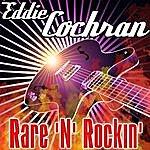 Eddie Cochran Rare 'n' Rockin'